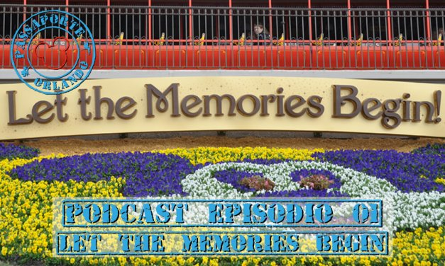 PODCAST EP. 01 – Let the Memories Begin!