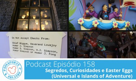 PODCAST EP. 158 – Segredos, Detalhes e Easter Eggs (Universal Studios e Islands of Adventure)