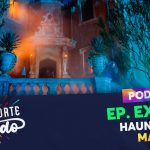 PODCAST EXTRA 06 – Haunted Mansion