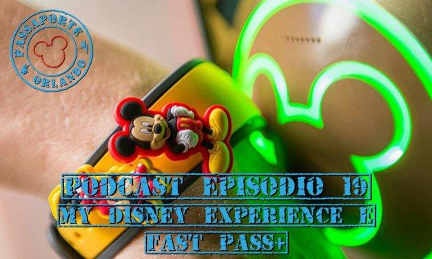 PODCAST Ep. 19 – Janeiro/15 – Tudo sobre o My Magic+, My Disney Experience e FastPass+
