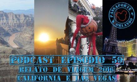 PODCAST EP. 59 – Relato de Viagem 2016: Califórnia e Las Vegas