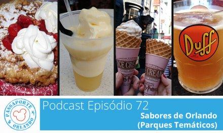 PODCAST EP. 72 – Sabores de Orlando (Parques Temáticos)