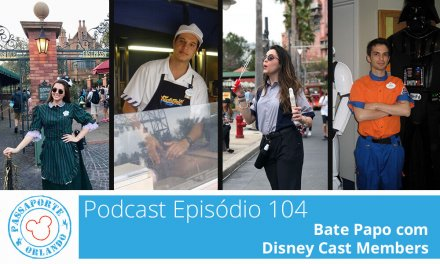 PODCAST EP. 104 – Bate Papo com Disney Cast Members