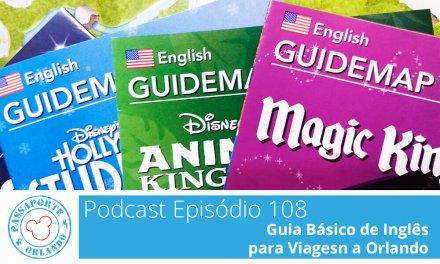 PODCAST EP. 108 – Guia Básico de Inglês para Viagens a Orlando