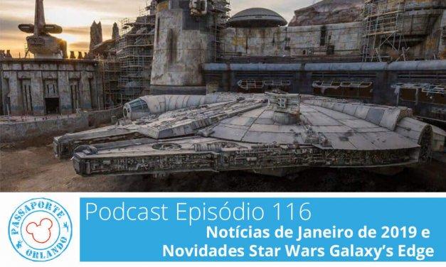 PODCAST EP. 116 – Notícias de Janeiro de 2019 e Novidades da Star Wars Galaxy's Edge