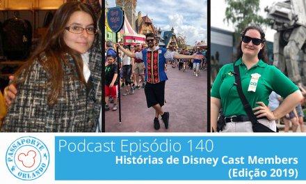 PODCAST EP. 140 – Histórias de Disney Cast Members (Edição 2019)