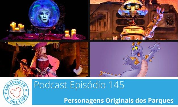 PODCAST EP. 145 – PERSONAGENS ORIGINAIS DOS PARQUES