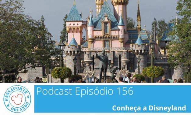 PODCAST EP. 156 – Conheça a Disneyland