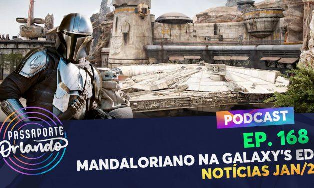 PODCAST Ep. 168 – Mandaloriano na Galaxy's Edge? – Notícias/2021