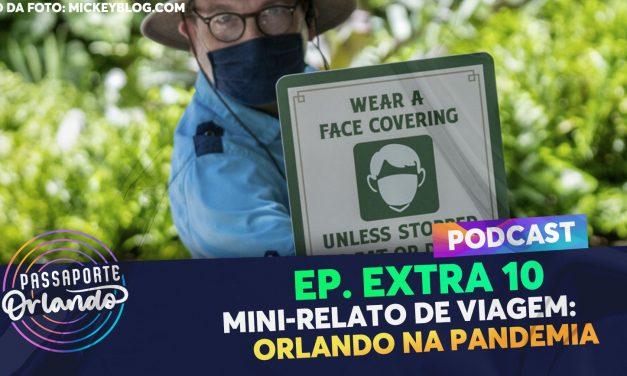 PODCAST EXTRA 10 – Mini-Relato de Viagem: Orlando na pandemia